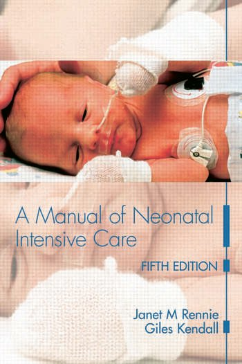 A Manual of Neonatal Intensive Care book cover