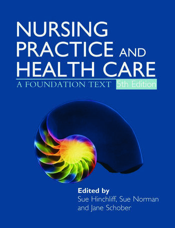 Nursing Practice and Health Care 5E A Foundation Text book cover