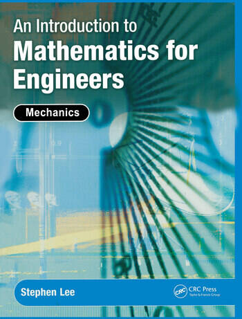 An Introduction to Mathematics for Engineers Mechanics book cover