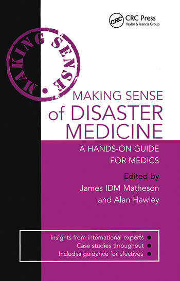 Making Sense of Disaster Medicine: A Hands-on Guide for Medics book cover