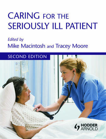 Caring for the Seriously Ill Patient 2E book cover