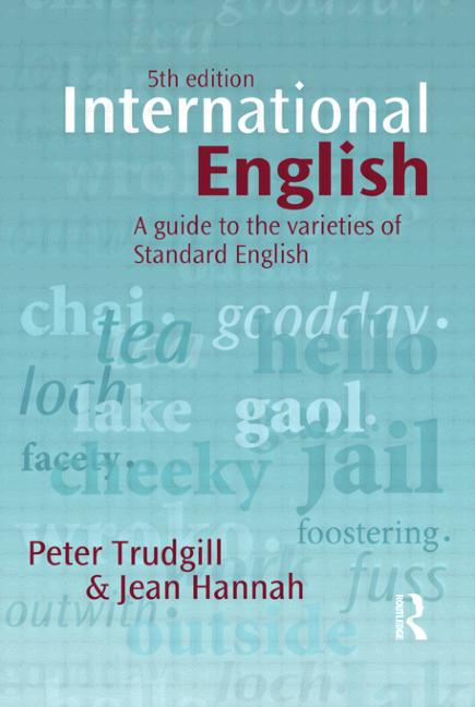 International English A guide to the varieties of Standard English book cover