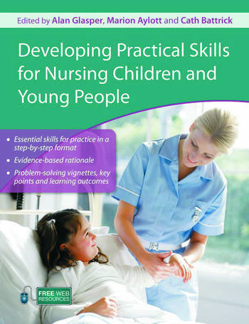 Developing Practical Skills for Nursing Children and Young People book cover
