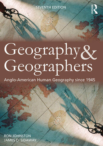 Geography and Geographers Anglo-American human geography since 1945 book cover
