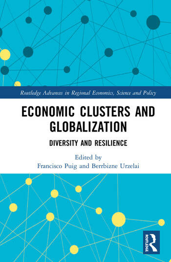 Economic Clusters and Globalization Diversity and Resilience book cover