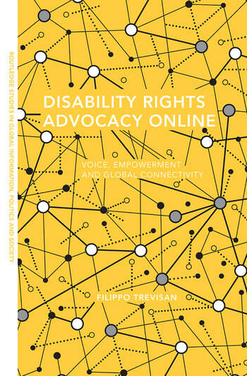 Disability Rights Advocacy Online Voice, Empowerment and Global Connectivity book cover