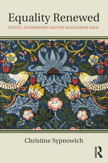 Equality Renewed Justice, Flourishing and the Egalitarian Ideal book cover