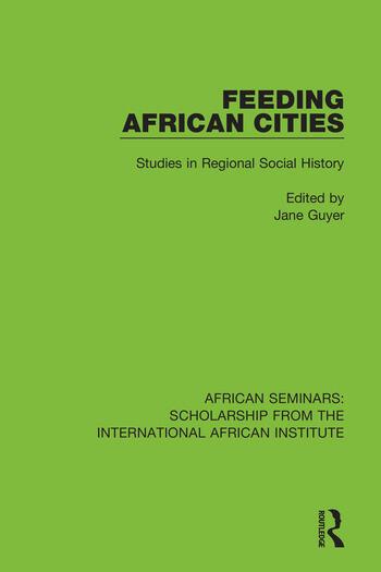 Feeding African Cities Studies in Regional Social History book cover