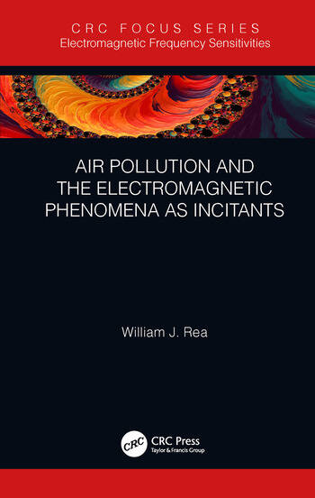 Air Pollution and the Electromagnetic Phenomena as Incitants book cover