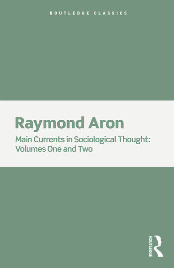 Main Currents in Sociological Thought 2 Volume Set book cover