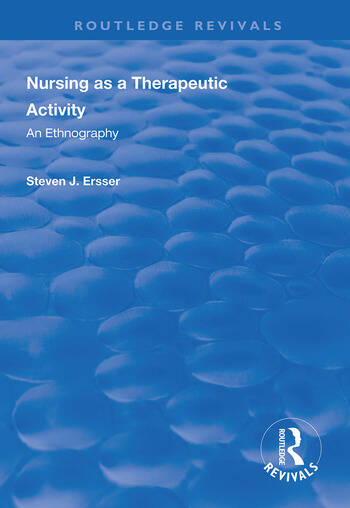 Nursing as a Therapeutic Activity An Ethnography book cover
