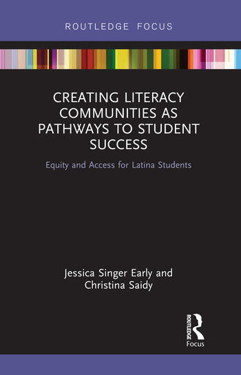 Creating Literacy Communities as Pathways to Student Success Equity and Access for Latina Students in STEM book cover