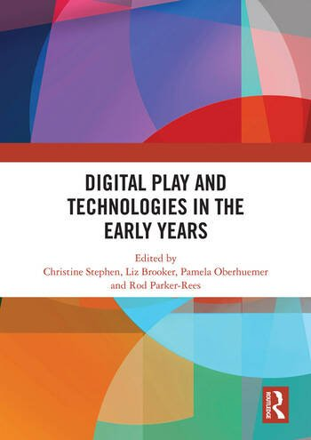 Digital Play and Technologies in the Early Years book cover