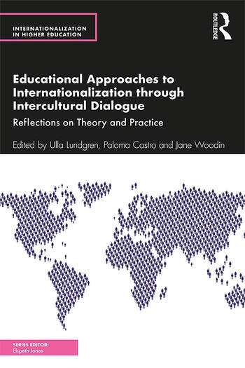 Educational Approaches to Internationalization through Intercultural Dialogue Reflections on Theory and Practice book cover