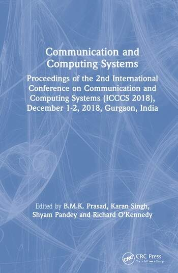 Communication and Computing Systems Proceedings of the 2nd International Conference on Communication and Computing Systems (ICCCS 2018), December 1-2, 2018, Gurgaon, India book cover