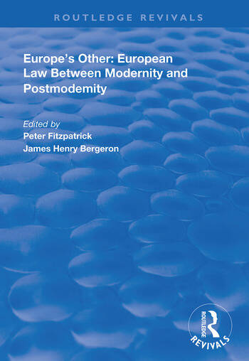Europe's Other European Law Between Modernity and Post Modernity book cover