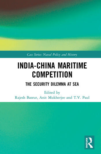 India-China Maritime Competition The Security Dilemma at Sea book cover