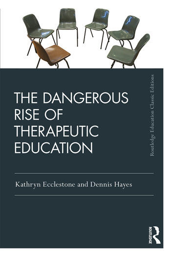 The Dangerous Rise of Therapeutic Education book cover