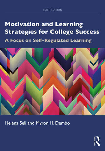 Motivation and Learning Strategies for College Success A Focus on Self-Regulated Learning book cover