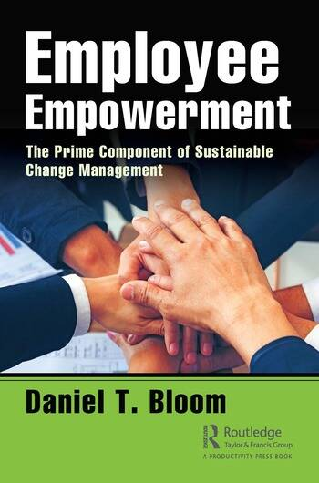 Employee Empowerment The Prime Component of Sustainable Change Management book cover