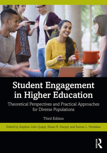 Student Engagement in Higher Education Theoretical Perspectives and Practical Approaches for Diverse Populations book cover