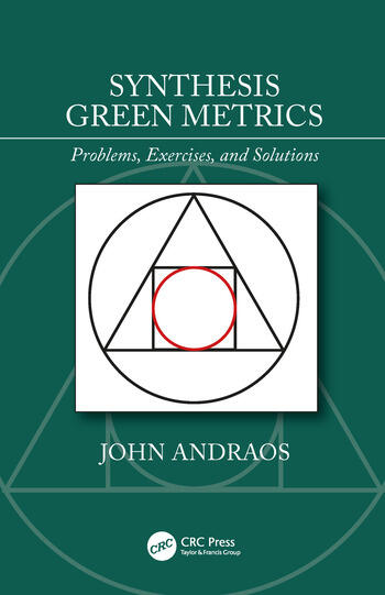 Synthesis Green Metrics Problems, Exercises, and Solutions book cover