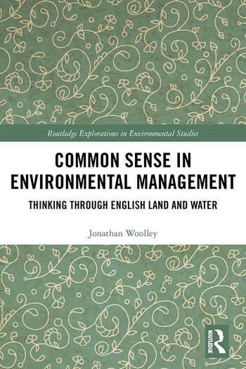 Common Sense in Environmental Management Thinking Through English Land and Water book cover