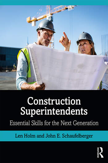 Construction Superintendents Essential Skills for the Next Generation book cover