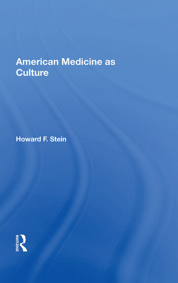 American Medicine as Culture book cover