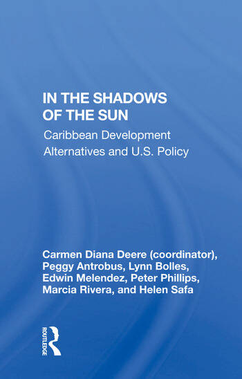 In the Shadows of the Sun Caribbean Development Alternatives and U.S. Policy book cover