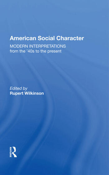 American Social Character Modern Interpretations from the '40s to the present book cover