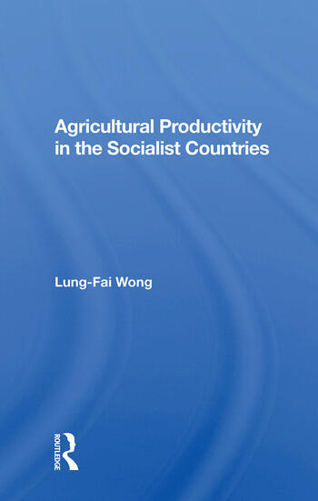 Agricultural Productivity In The Socialist Countries book cover
