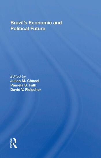 Brazil's Economic and Political Future book cover