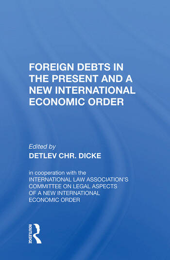 Foreign Debts in the Present and a New International Economic Order book cover