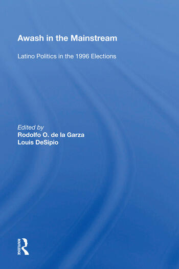 Awash in the Mainstream Latino Politics in the 1996 Elections book cover