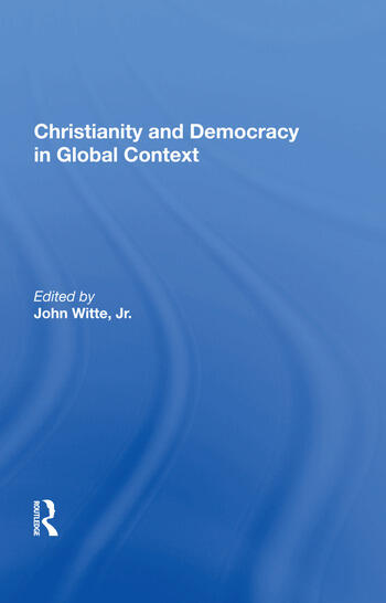 Christianity and Democracy in Global Context book cover