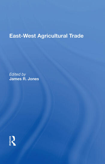 East-west Agricultural Trade book cover