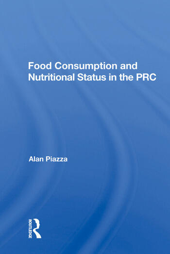 Food Consumption And Nutritional Status In The Prc book cover