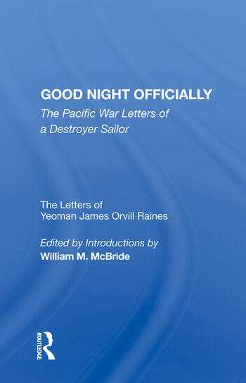 Good Night Officially The Pacific War Letters of a Destroyer Sailor book cover