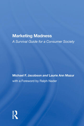 Marketing Madness A Survival Guide For A Consumer Society book cover