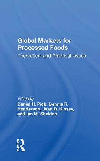 Global Markets For Processed Foods Theoretical And Practical Issues book cover