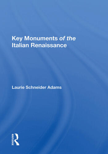 Key Monuments of the Italian Renaissance book cover