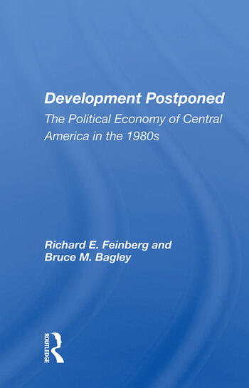 Development Postponed The Political Economy of Central America in the 1980s book cover