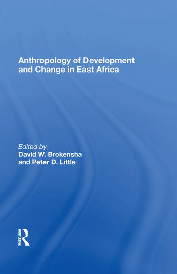 Anthropology of Development and Change in East Africa book cover