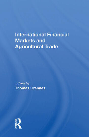 International Financial Markets And Agricultural Trade book cover