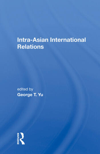 Intra-Asian International Relations book cover