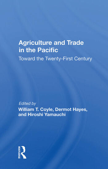 Agriculture And Trade In The Pacific Toward The Twenty-first Century book cover