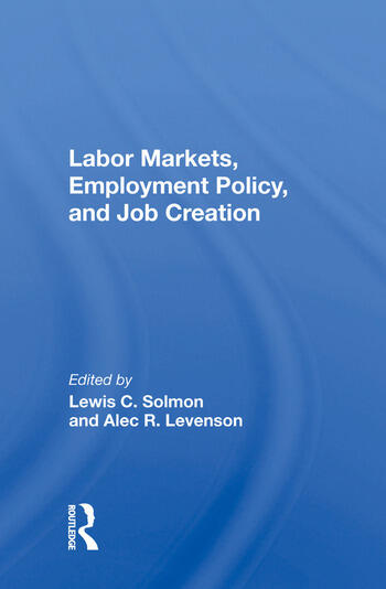 Labor Markets, Employment Policy, and Job Creation book cover