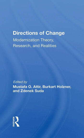 Directions Of Change & Modernization Theory, Research, And Realities book cover