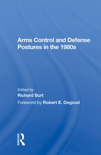 Arms Control and Defense Postures in the 1980s book cover